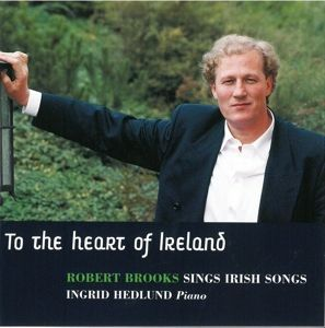 To The Heart Of Ireland, Robert Brooks