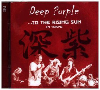 To The Rising Sun (In Tokyo), Deep Purple