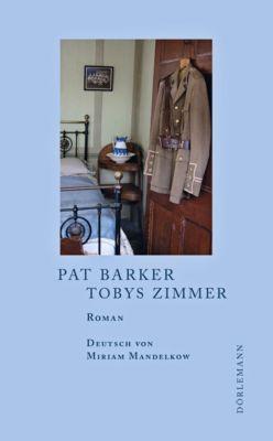 Tobys Zimmer - Pat Barker |