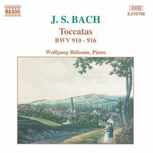 Toccaten Bwv 910-916, Wolfgang Rübsam