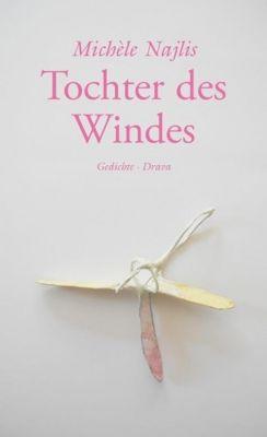 Tochter des Windes - Michèle Najlis |
