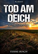 Tod am Deich. Ostfrieslandkrimi