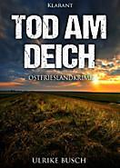 Tod am Deich. Ostfrieslandkrimi, Ulrike Busch