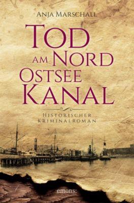Tod am Nord-Ostseekanal - Anja Marschall |