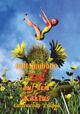 Tod auf dem Kaktus, Ralf Neubohn