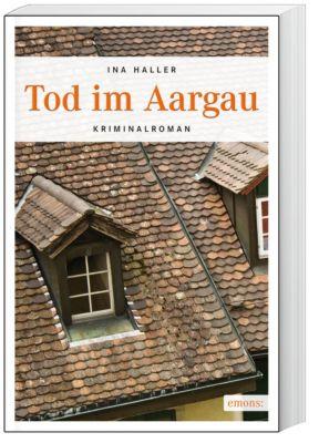 Tod im Aargau, Ina Haller