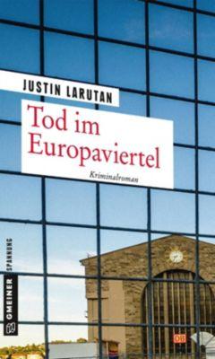 Tod im Europaviertel, Justin Larutan