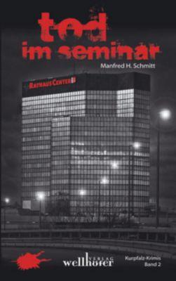 Tod im Seminar, Manfred H. Schmitt