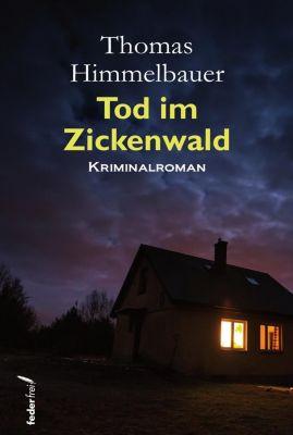 Tod im Zickenwald - Thomas Himmelbauer pdf epub
