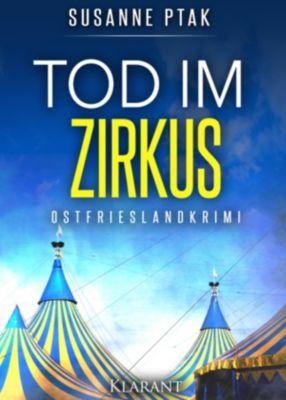Tod im Zirkus. Ostfrieslandkrimi, Susanne Ptak