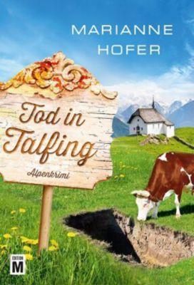 Tod in Talfing, Marianne Hofer