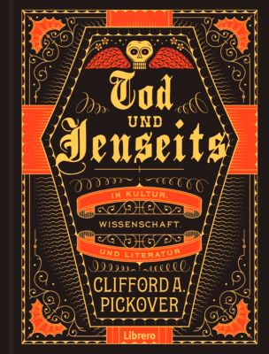 TOD UND JENSEITS, Clifford A. Pickover