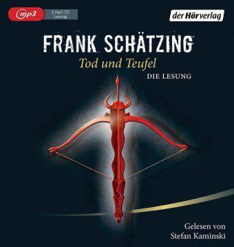Tod und Teufel, 2 MP3-CDs, Frank Schätzing