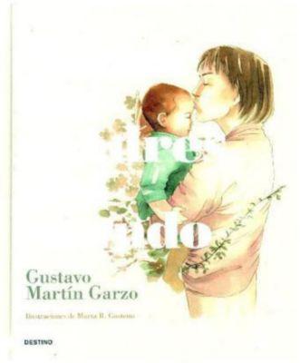 Todas las madres del mundo, Gustavo Martín Garzo