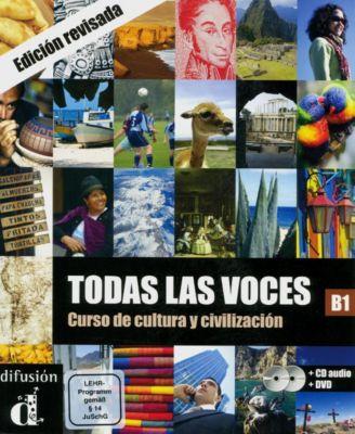 Todas las voces B1, Lehrbuch m. DVD und MP3-Download, César Chamorro, Matilde Martínez, Nuria Murillo, Alejandro Sáenz