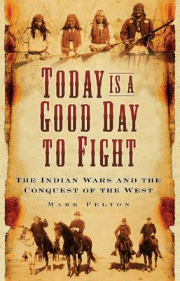 Today is a Good Day to Fight, Mark Felton