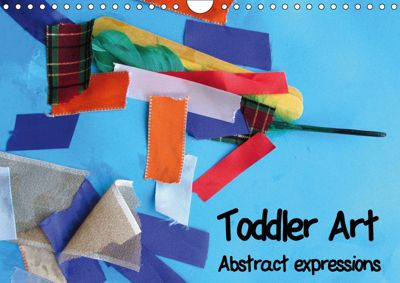 Toddler Art Abstract expressions (Wall Calendar 2019 DIN A4 Landscape), Peter Milinets-Raby