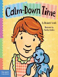 Toddler Tools: Calm-Down Time, Elizabeth Verdick