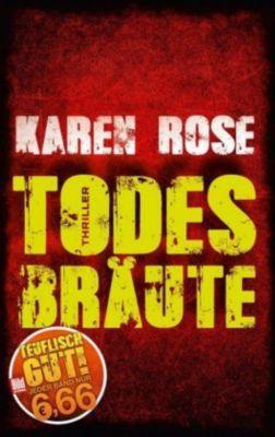 Todesbräute, Karen Rose