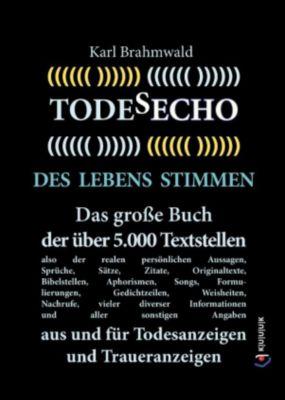 Todesecho. Des Lebens Stimmen, Karl Brahmwald