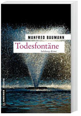Todesfontäne, Manfred Baumann