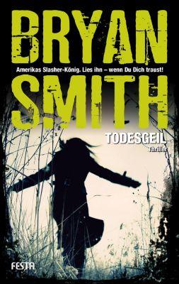 Todesgeil, Bryan Smith