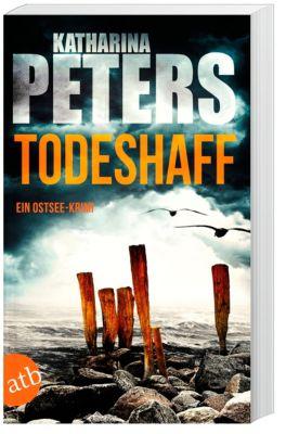 Todeshaff, Katharina Peters