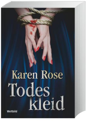 Todeskleid, Karen Rose