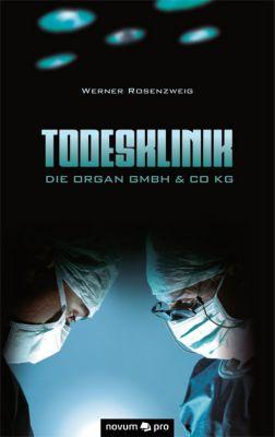 Todesklinik, Werner Rosenzweig
