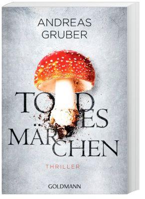 Todesmärchen - Andreas Gruber  