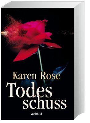 Todesschuss, Karen Rose