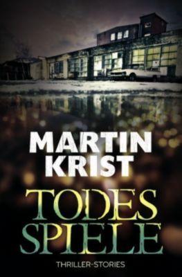 Todesspiele, Martin Krist