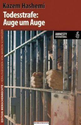 Todesstrafe: Auge um Auge, Kazem Hashemi