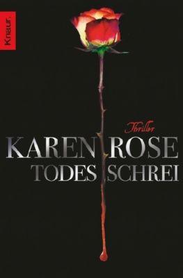 Todestrilogie Band 1: Todesschrei, Karen Rose