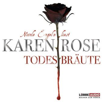 Todestrilogie Band 2: Todesbräute (5 Audio-CDs), Karen Rose