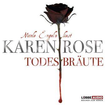 Todestrilogie Band 2: Todesbräute (5 Audio-CDs) - Karen Rose |