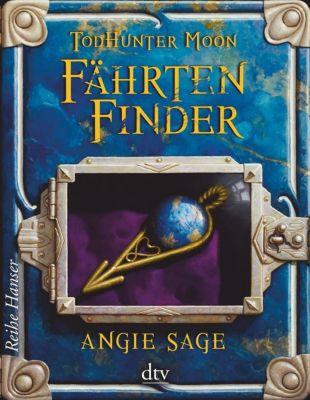 TodHunter Moon - Fährtenfinder, Angie Sage