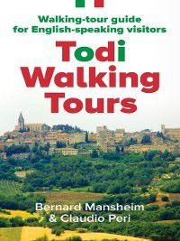 Todi Walking Tours, Bernard Mansheim