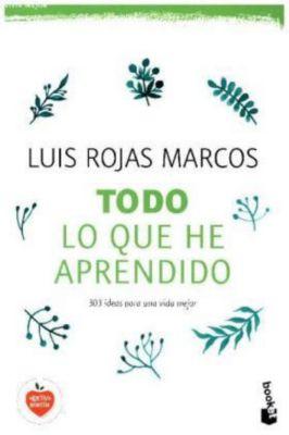 Todo lo que he aprendido, Luis Rojas Marcos