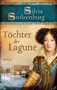 Töchter der Lagune, Silvia Stolzenburg