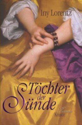 Töchter der Sünde, Iny Lorentz