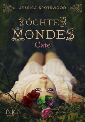 Töchter des Mondes Band 1: Cate, Jessica Spotswood