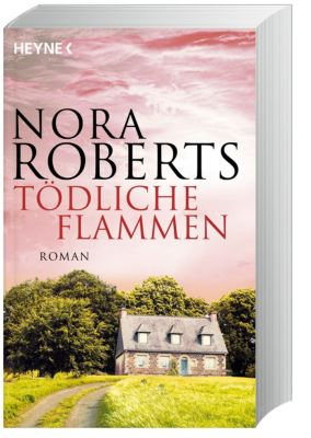 Tödliche Flammen, Nora Roberts