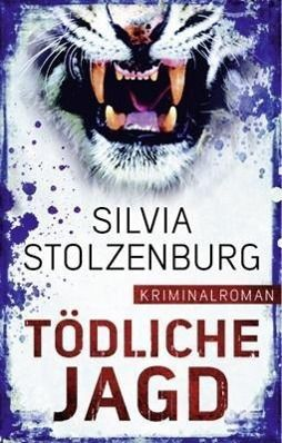 Tödliche Jagd, Silvia Stolzenburg