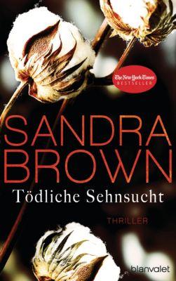 Tödliche Sehnsucht, Sandra Brown
