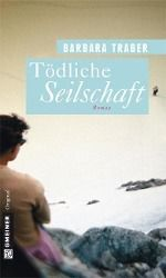 Tödliche Seilschaft - Barbara Traber pdf epub