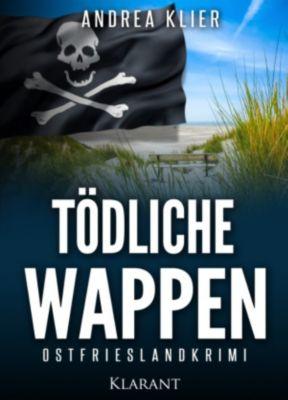 Tödliche Wappen. Ostfrieslandkrimi, Andrea Klier