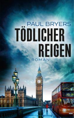 Tödlicher Reigen (Exklusiver Thalia-Sommerkrimi), Paul Bryers
