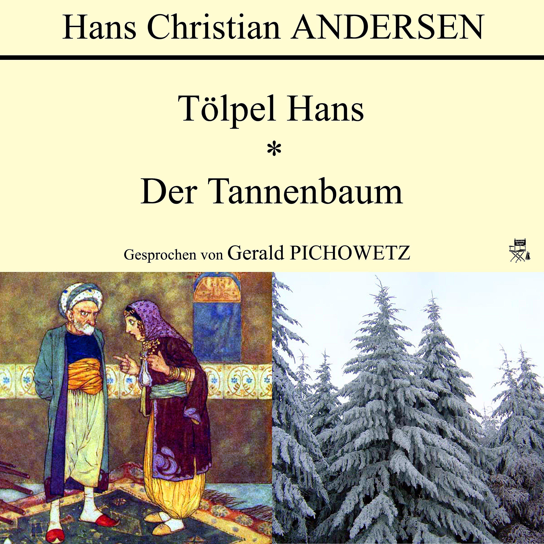 Märchen Von Hans Christian Andersen Der Tannenbaum.Tölpel Hans Der Tannenbaum Hörbuch Downloaden Bei Weltbild De