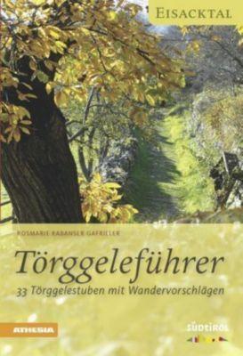Törggeleführer - Eisacktal, Rosmarie Rabanser Gafriller